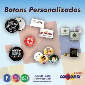 botons de metal personalizados em belo horizonte, brindes bh, brindes personalizados bh, pins personalizados, botons personalizados, chaveiros personalizados bh, canetas personalizadas bh, boton americano bh, personalização de brindes bh, squeeze personalizado em bh, medalhas personalizadas em bh, brindes couromix, brindes couromix bh